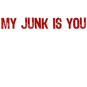 My Junk is You