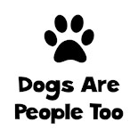 Dogs People Too