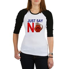 Just Say No 2.PNG Jr. Raglan