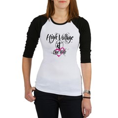 high voltage line wife white shirt Jr. Raglan