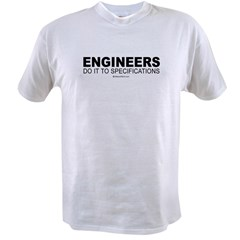 Engineers do it to specifications - Value T-shirt