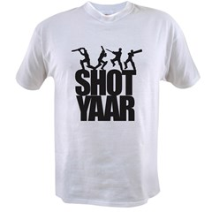 Shot Yaar Value T-shirt