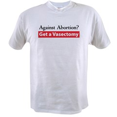 Get a Vasectomy Ash Grey Value T-shirt