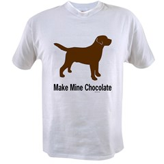 Make Mine Chocolate La Value T-shirt