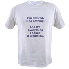 Retirement Value T-shirt