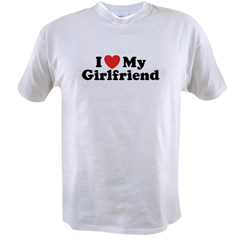 I Love My Girlfriend Value T-shirt