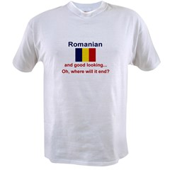 Good Looking Romanian Value T-shirt