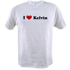 I Love Kelvin Value T-shirt