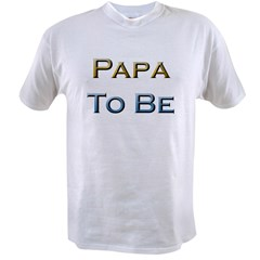 Papa To Be Value T-shirt