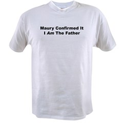 Father-Maury Value T-shirt
