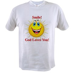 Smile! God Loves You! Value T-shirt
