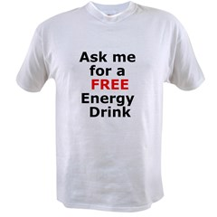 Free Energy Drink Value T-shirt
