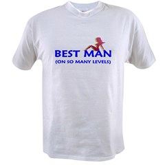 The Best Man - on so many lev Value T-shirt