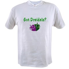 Got Dreidels Hanukkah Value T-shirt