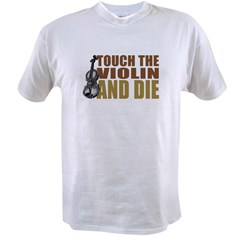 Violin: Touch/Die Value T-shirt
