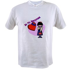 bemyvalentinegirl.bmp Value T-shirt