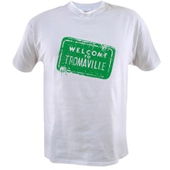 Welcome to Tromaville Value T-shirt