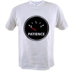 Out of Patience Fuel Gauge Value T-shirt
