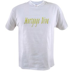 Mortgage Diva Value T-shirt