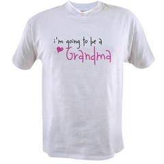 I'm going to be a Grandma Value T-shirt