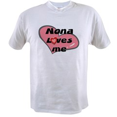 nona loves me Value T-shirt