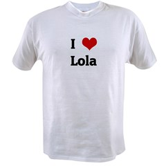I Love Lola Value T-shirt