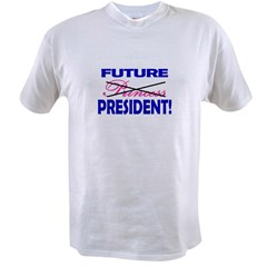 Future Presiden Value T-shirt