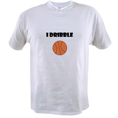 I DRIBBLE Value T-shirt
