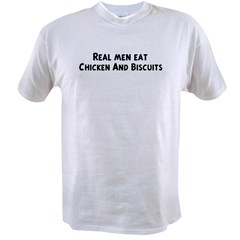 Men eat Chicken And Biscuits Value T-shirt
