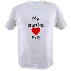 My auntie loves me Value T-shirt