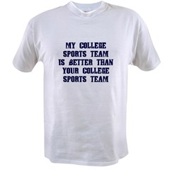 College Humor shirts My Team Value T-shirt