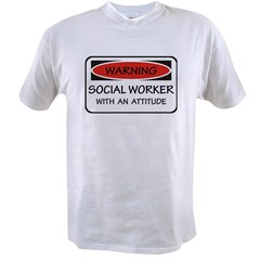 Attitude Social Worker Value T-shirt