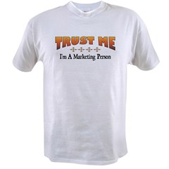 Trust Marketing Person Value T-shirt