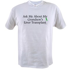 Ask Me Grandson Liver Value T-shirt