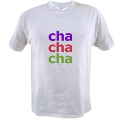 Cha Cha Cha Value T-shirt