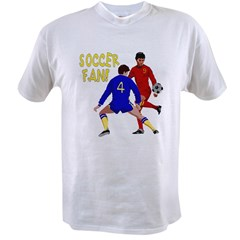 ...Soccer Fan... Value T-shirt