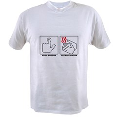 Push Button Receive Bacon ee T-Shirt Value T-shirt