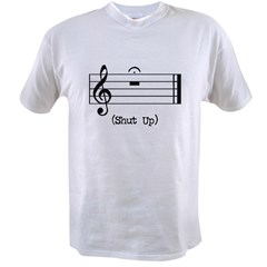 Shut Up (in musical notation) Value T-shirt