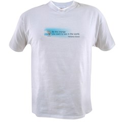 Ghandi Be The Change You Want To See In The World Value T-shirt