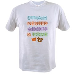 Spay Nueter Adopt Love Value T-shirt