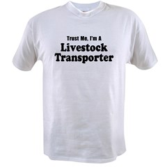 Trust Me, I'm A Livestock Transporter Value T-shirt
