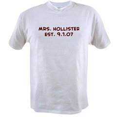 Mrs. Hollister Est. 9.1.07 Value T-shirt