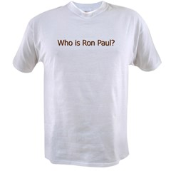 Who is Ron Paul Value T-shirt