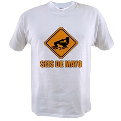 Seis De Mayo Value T-shirt