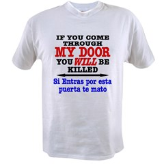 Come Thru My Door, Killed Value T-shirt