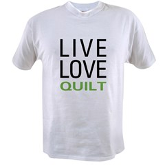 Live Love Quilt Value T-shirt