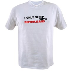 IONLYSLEEPWITHREPUBLICANS Value T-shirt