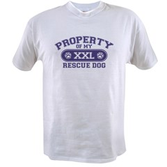 Rescue Dog PROPERTY Value T-shirt