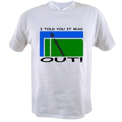 """It was out!"" Value T-shirt"
