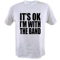 It's ok I'm with the Band Value T-shirt